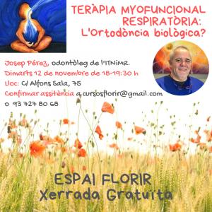 ESPAI FLORIR - Teràpia Myofuncional Respiratoria: L'ortodòncia biològica?